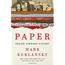 Paper: Paging Through History by Mark Kurlansky (2016-05-10)