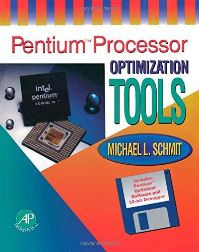 Pentium Processor Optimization Tools by Michael L. Schmit (1994-12-05) par Michael L. Schmit