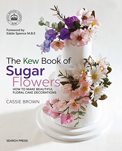 The Kew Book of Sugar Flowers (English Edition) Lily Dessert