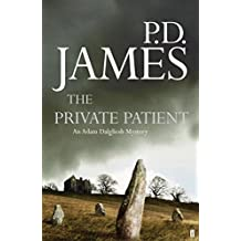 The Private Patient (Inspector Adam Dalgliesh Mystery) by P.D. James (2008-08-28)