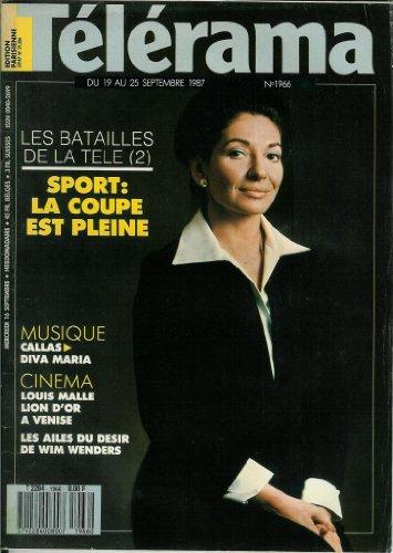 Télérama - n°1966 - 16/09/1987 - Callas : diva Maria