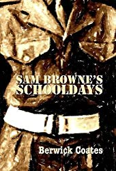 Sam Browne's Schooldays