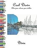 Cool Down - Libro para colorear para adultos: Dénia