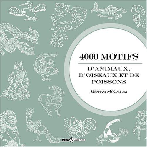 4000 Motifs d'animaux, d'oiseaux et de poissons