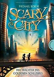 Scary City, Band 2: Der Wächter des goldenen Schlüssels, Scary City 2