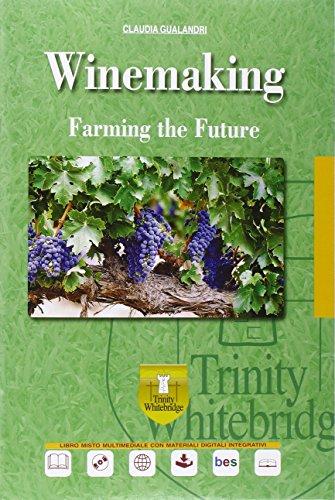 Winemaking. Con e-book. Con espansione online. Con CD Audio. Per gli Ist. tecnici e professionali