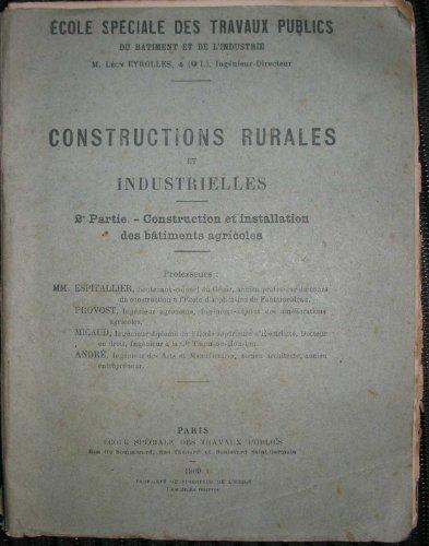 ecole-speciale-des-travaux-publics-du-batiment-et-de-lindustrie-constructions-rurales-et-industriell