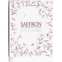 Saffron, the Gold of Cuisine