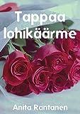Tappaa lohikäärme (Finnish Edition)