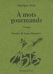 A mots gourmands