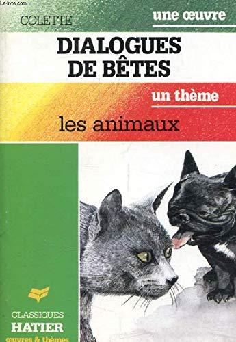 DIALOGUE DE BETES. Les animaux