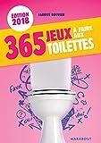 365 jeux à faire aux toilettes 2018