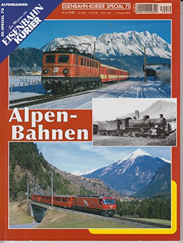 nbahn-Kurier - 3. Quartal 2003, Nr. 70: Alpen-Bahnen ()