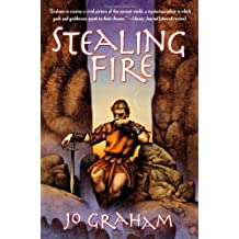 STEALING FIRE BY Graham, Jo[Paperback] ON 05-2010
