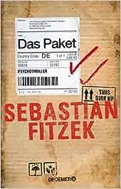 Das Paket: Psychothriller: Sebastian Fitzek