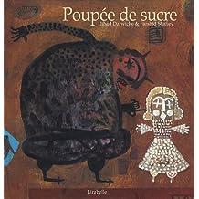 Poupée de sucre : Contes de Perse