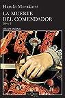 La Muerte del Comendador. Libro 2 par Murakami