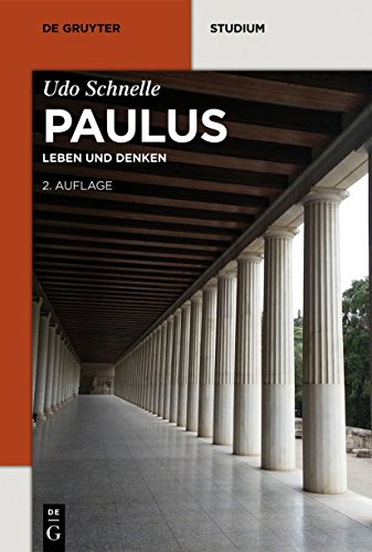 Paulus: Leben und Denken (De Gruyter Studium)