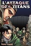 L' attaque des titans. 5 | Isayama, Hajime (1986-....). Mangaka