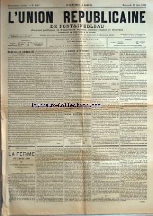 UNION REPUBLICAINE DE FONTAINEBLEAU (L') [No 1347] du 25/06/1890 - PARESSE ET STERILITE PAR NEMO - LA RECHERCHE DE LA PATERNITE - NOS DEPUTES - CONSEIL MUNICIPAL DE FONTAINEBLEAU - LA FERME DU CHOQUARD PAR VICTOR CHERBULIEZ.