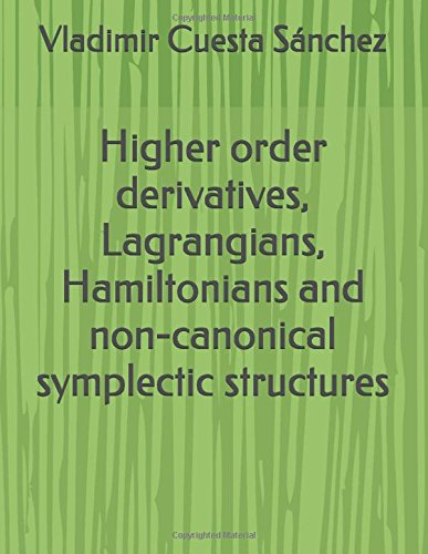 higher-order-derivatives-lagrangians-hamiltonians-and-non-canonical-symplectic-structures