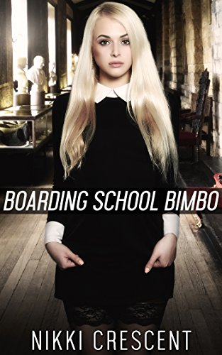 boarding-school-bimbo-crossdressing-reluctant-feminization-first-time-english-edition