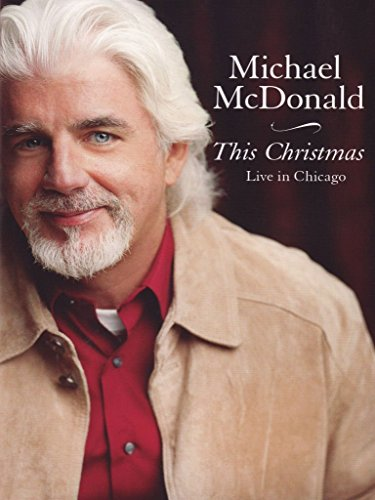 michael-mcdonald-this-christmas-live-in-chicago