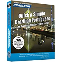 Pimsleur Portuguese (Brazilian) Quick & Simple Course - Level 1 Lessons 1-8 CD: Learn to Speak and Understand Brazilian Portuguese with Pimsleur Langu (Pimsleur Quick and Simple)
