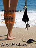 What happens in Cap d'Agde stays in Cap d'Agde (Mature Adventures Book 1) (English Edition)