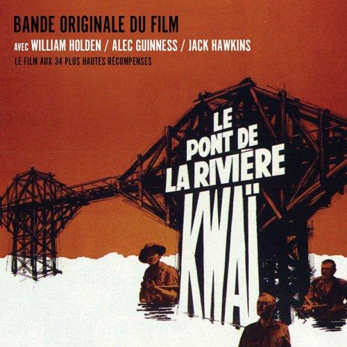 le-pont-de-la-riviere-kwai-the-bridge-of-the-river-kwai-bande-originale-du-film-bof-ost