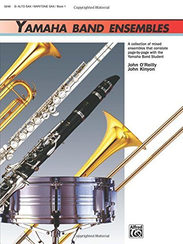 Yamaha Band Ensembles, Book 1: Alto Sax, Baritone Sax (Yamaha Band Method) by John Kinyon (1991-02-01)