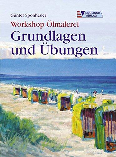 Workshop Ölmalerei - Grundlagen und Übungen