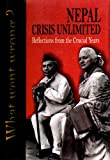 Front cover for the book Nepal: Crisis Unlimited-reflections from the Crucial Years by Barbara Adams