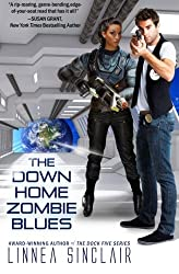 The Down Home Zombie Blues by Linnea Sinclair (2014-06-13)