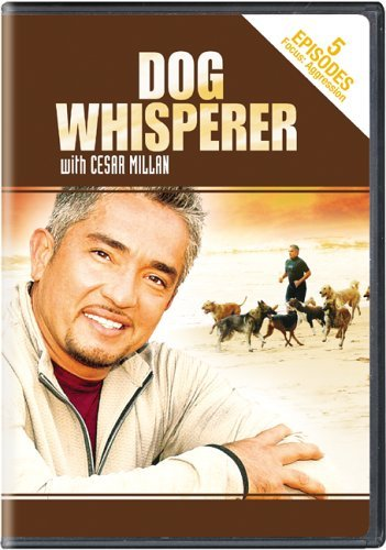 Dog Whisperer With Cesar Millan - Aggression by Cesar Millan
