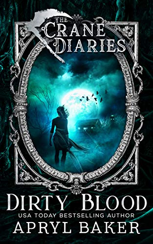 The Crane Diaries: Dirty Blood (English Edition)