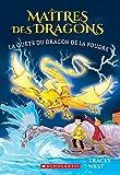 Ma?tres Des Dragons: N? 7 - La Qu?te Du Dragon de la Foudre