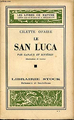 LE SAN LUCA PAR CANAUX ET RIVIERES