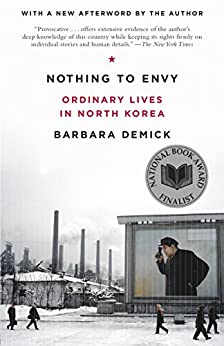 Nothing to Envy: Ordinary Lives in North Korea par [Demick, Barbara]