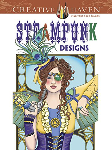 Creative Haven Steampunk Coloring Book (Creative Haven Coloring Books)
