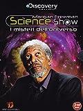 Morgan Freeman science show - I misteri  dell'universo