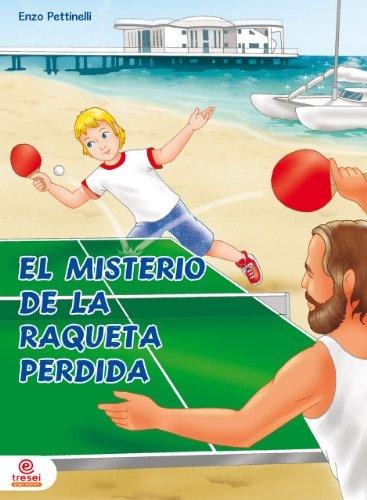 El misterio de la raqueta perdida - Ping-Pong (Spanish Edition)