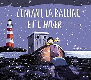 """Afficher """"L'enfant, la baleine et l'hiver"""""""