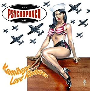 Psychopunch - Kamikaze Love Reducer
