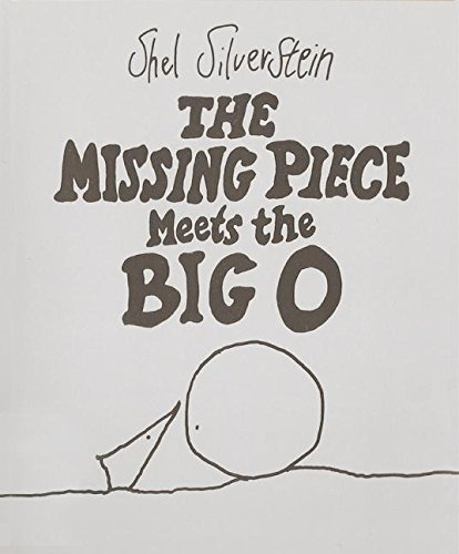 The Missing Piece Meets the Big O por Shel Silverstein