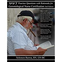 997 Practice Questions with Rationale for Gerontological Nursing (English Edition)