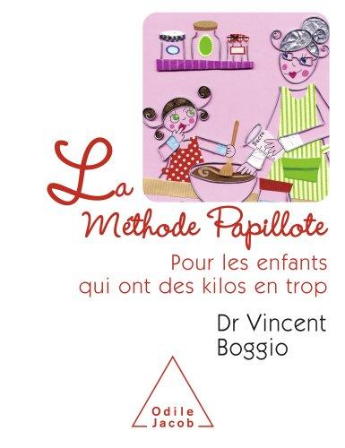Méthode Papillote (La)