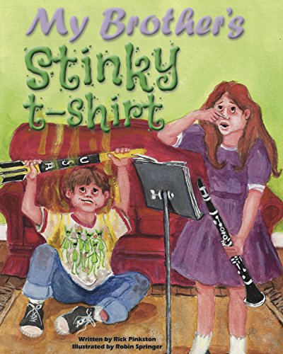 My Brother's Stinky T-Shirt: The Illustrated Edition (English Edition)