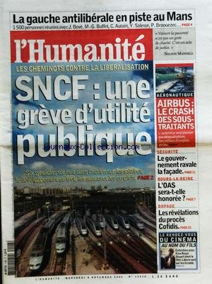 HUMANITE (L') [No 19338] du 08/11/2006 - LA GAUCHE ANTILIBERALE EN PISTE AU MANS - LES CHEMINOTS CONTRE LA LIBERALISATION - AERONAUTIQUE / AIRBUS LE CRASH DES SOUS-TRAITANTS - LE GOUVERNEMENT RAVALE LA FACADE - BOURG-LA-REINE / L'OAS SERA-T-ELLE HONOREE - DOPAGE / LES REVELATIONS DU PROES COFIDIS - CINEMA / KIM ROSSI STUART par Collectif