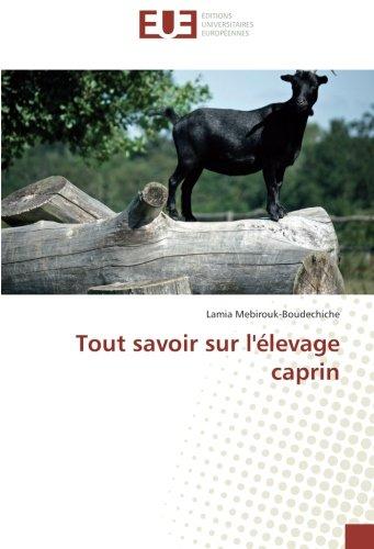 Tout savoir sur l'élevage caprin
